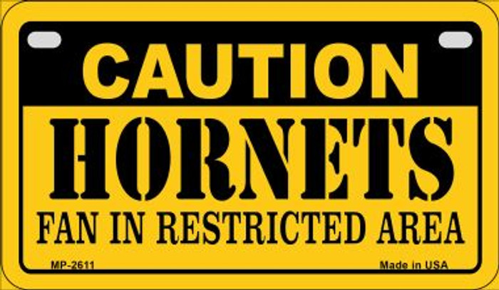 Caution Hornets Fan Area Novelty Metal Motorcycle Plate MP-2611