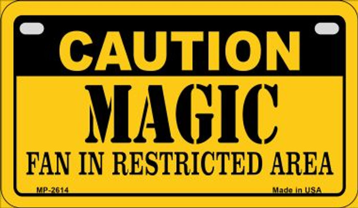 Caution Magic Fan Area Novelty Metal Motorcycle Plate MP-2614