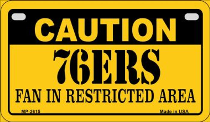 Caution 76ers Fan Area Novelty Metal Motorcycle Plate MP-2615