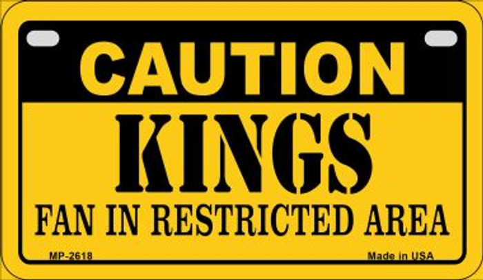 Caution Kings Fan Area Novelty Metal Motorcycle Plate MP-2618