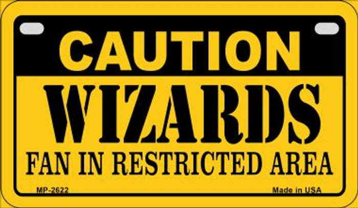 Caution Wizards Fan Area Novelty Metal Motorcycle Plate MP-2622