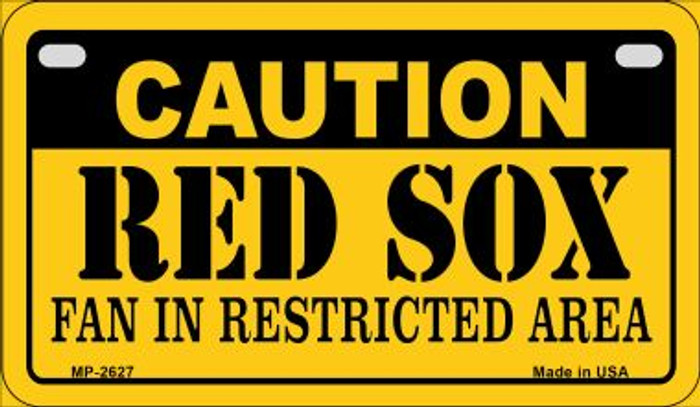 Caution Red Sox Fan Area Novelty Metal Motorcycle Plate MP-2627