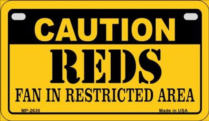 Caution Reds Fan Area Novelty Metal Motorcycle Plate MP-2630