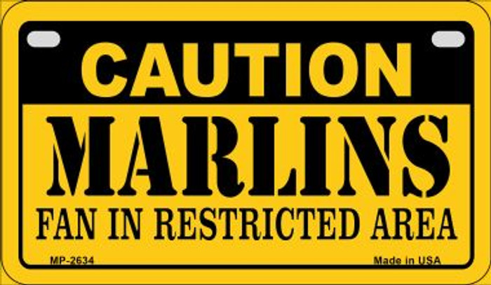Caution Marlins Fan Area Novelty Metal Motorcycle Plate MP-2634