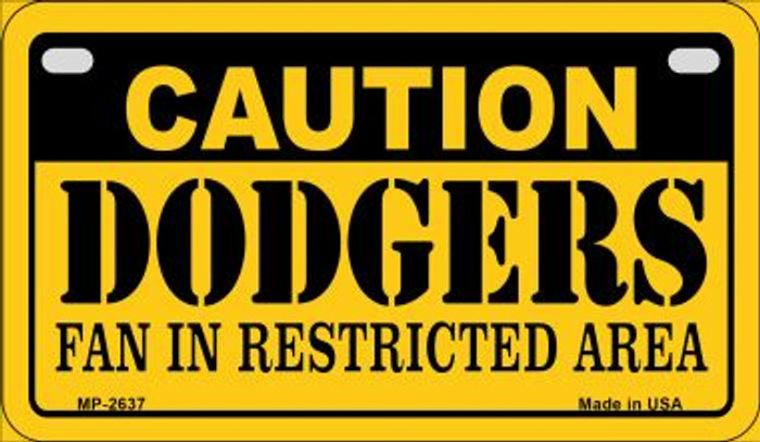 Caution Dodgers Fan Area Novelty Metal Motorcycle Plate MP-2637