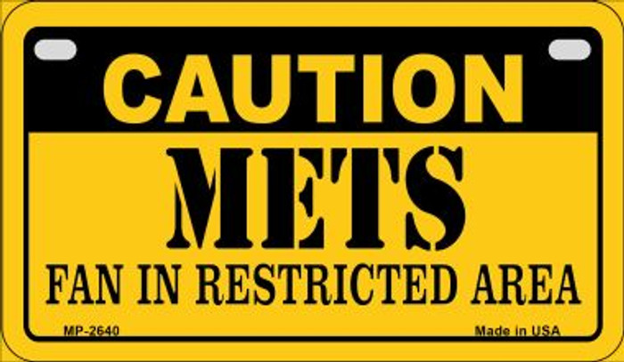 Caution Mets Fan Area Novelty Metal Motorcycle Plate MP-2640