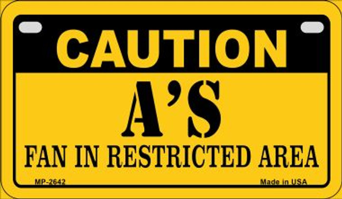 Caution As Fan Area Novelty Metal Motorcycle Plate MP-2642