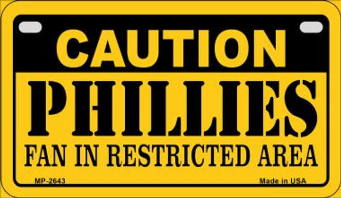 Caution Phillies Fan Area Novelty Metal Motorcycle Plate MP-2643