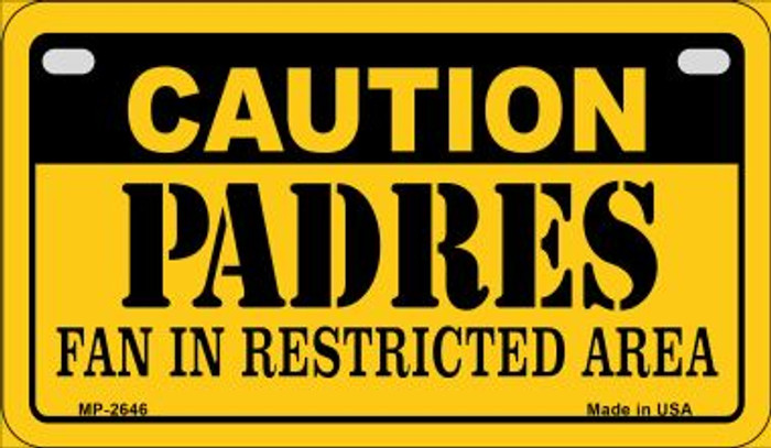 Caution Padres Fan Area Novelty Metal Motorcycle Plate MP-2646