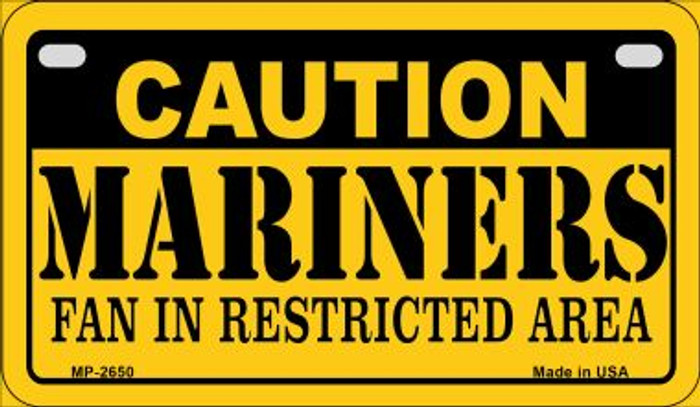 Caution Mariners Fan Area Novelty Metal Motorcycle Plate MP-2650
