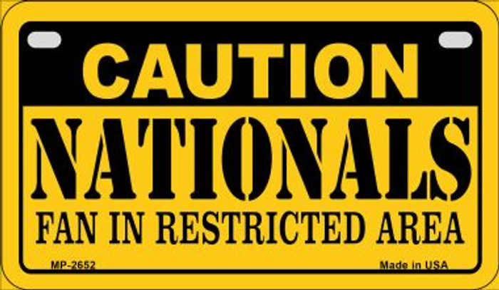 Caution Nationals Fan Area Novelty Metal Motorcycle Plate MP-2652