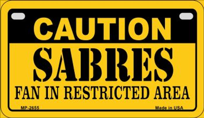Caution Sabres Fan Area Novelty Metal Motorcycle Plate MP-2655