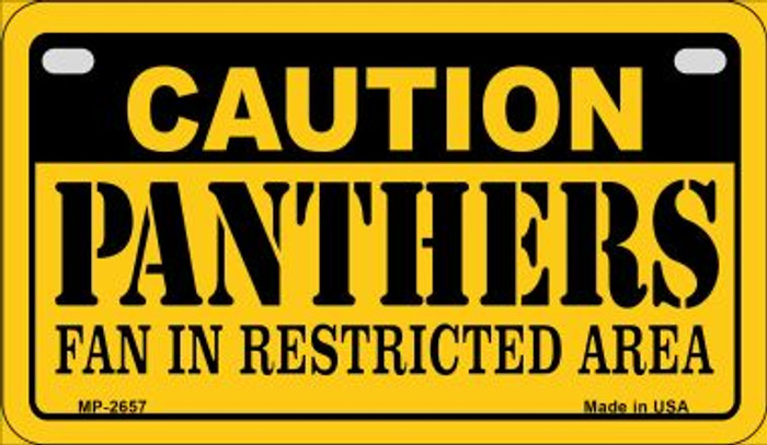 Caution Panthers Fan Area Novelty Metal Motorcycle Plate MP-2657