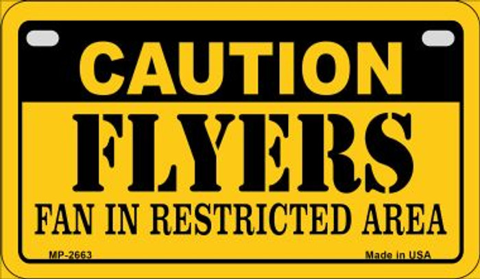 Caution Flyers Fan Area Novelty Metal Motorcycle Plate MP-2663