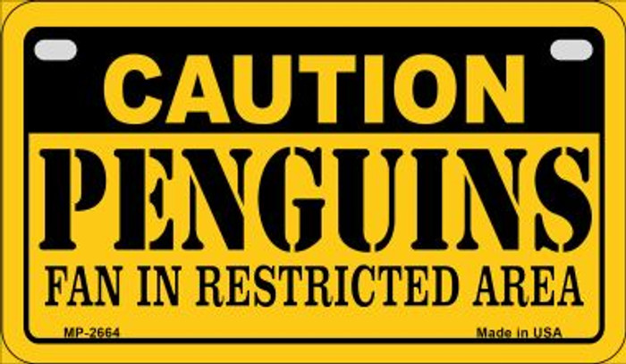 Caution Penguins Fan Area Novelty Metal Motorcycle Plate MP-2664