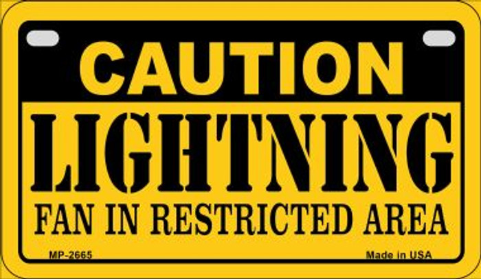 Caution Lightning Fan Area Novelty Metal Motorcycle Plate MP-2665