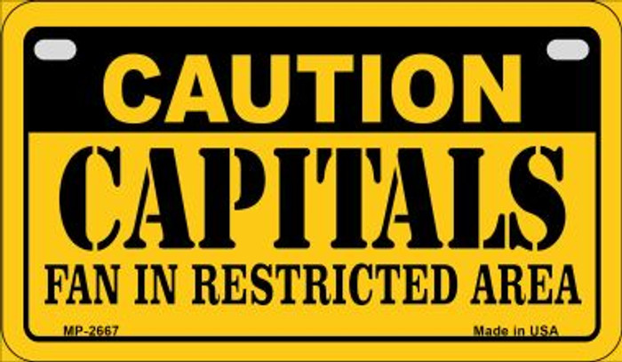 Caution Capitals Fan Area Novelty Metal Motorcycle Plate MP-2667