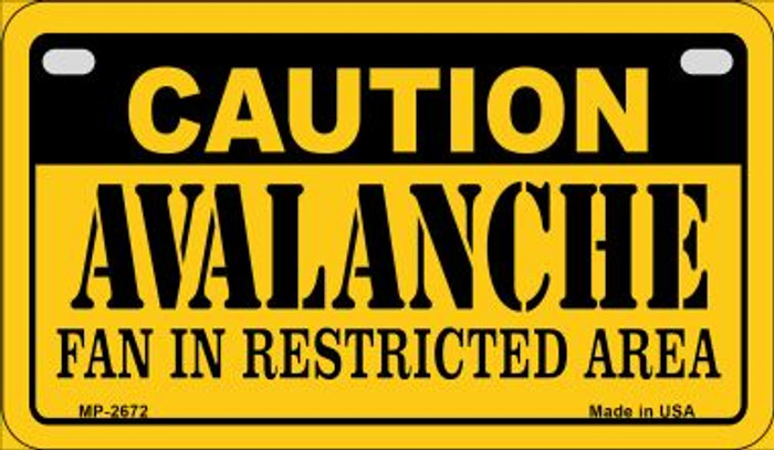 Caution Avalanche Fan Area Novelty Metal Motorcycle Plate MP-2672