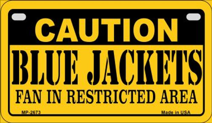 Caution Blue Jackets Fan Area Novelty Metal Motorcycle Plate MP-2673