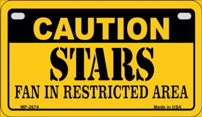 Caution Stars Fan Area Novelty Metal Motorcycle Plate MP-2674