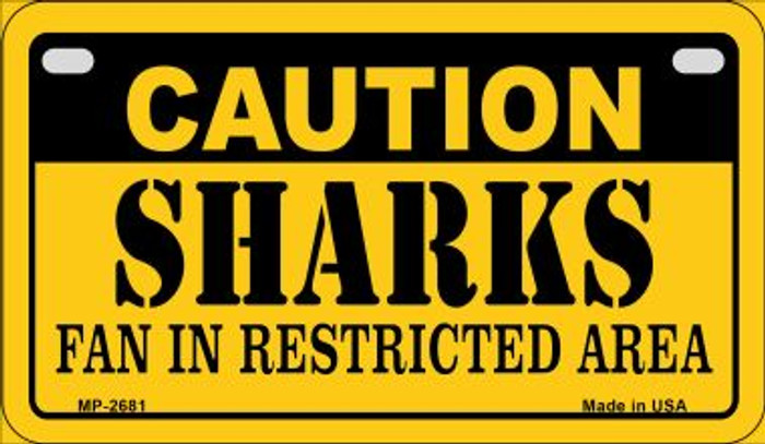 Caution Sharks Fan Area Novelty Metal Motorcycle Plate MP-2681