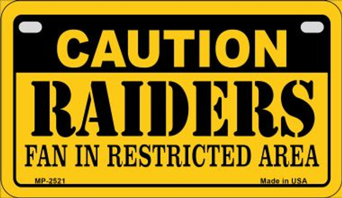 Caution Raiders Fan Area Novelty Metal Motorcycle Plate MP-2521