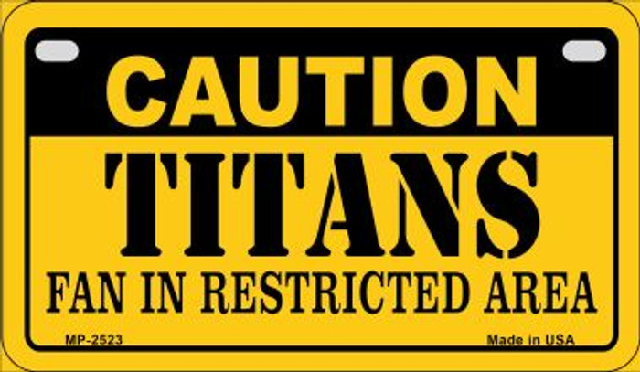 Caution Titans Fan Area Novelty Metal Motorcycle Plate MP-2523