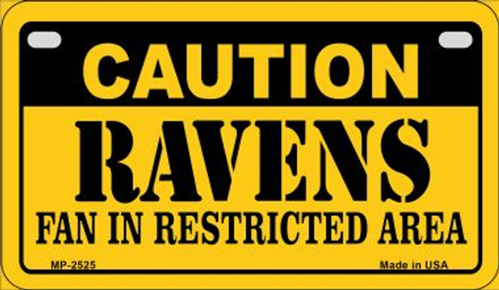 Caution Ravens Fan Area Novelty Metal Motorcycle Plate MP-2525