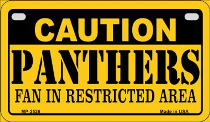 Caution Panthers Fan Area Novelty Metal Motorcycle Plate MP-2526