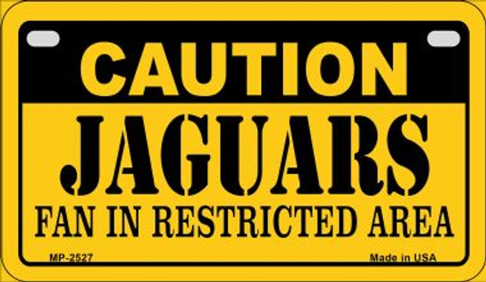 Caution Jaguars Fan Area Novelty Metal Motorcycle Plate MP-2527