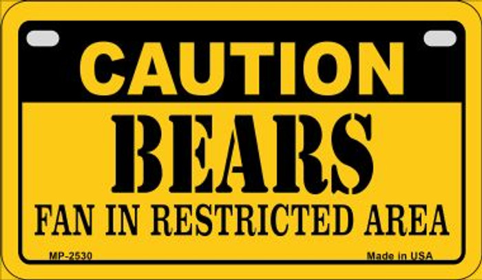 Caution Bears Fan Area Novelty Metal Motorcycle Plate MP-2530