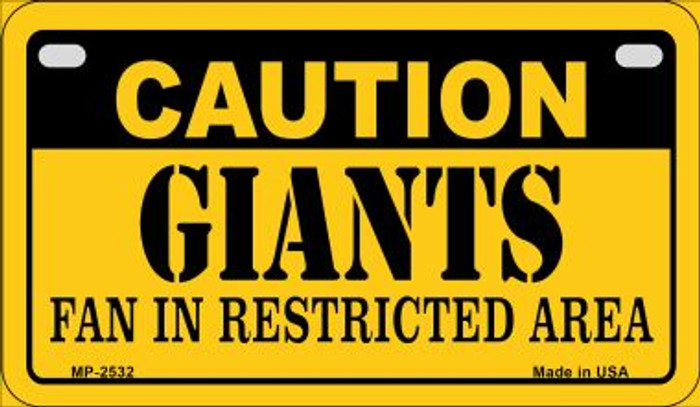 Caution Giants Fan Area Novelty Metal Motorcycle Plate MP-2532