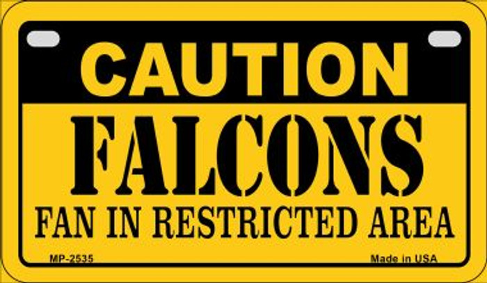 Caution Falcons Fan Area Novelty Metal Motorcycle Plate MP-2535