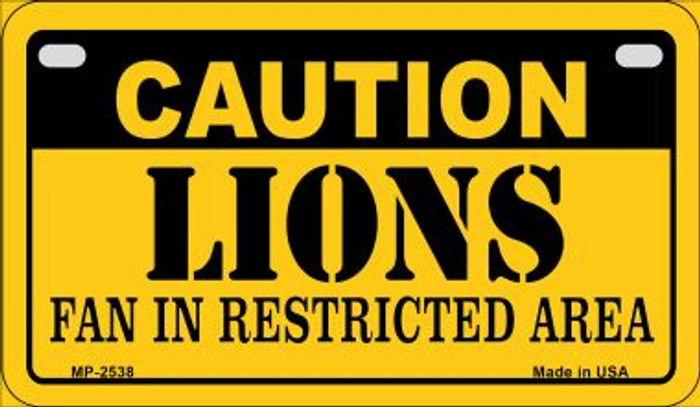 Caution Lions Fan Area Novelty Metal Motorcycle Plate MP-2538