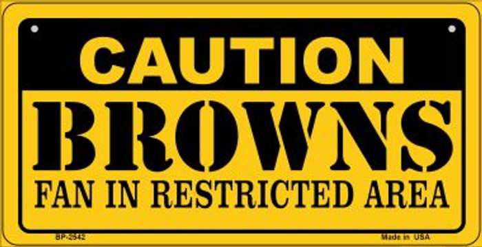 Caution Browns Fan Area Novelty Metal Motorcycle Plate MP-2542