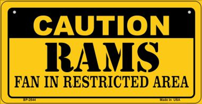 Caution Rams Fan Area Novelty Metal Motorcycle Plate MP-2544