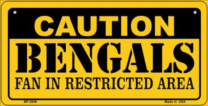 Caution Bengals Fan Area Novelty Metal Motorcycle Plate MP-2546