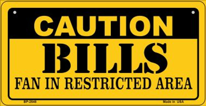 Caution Bills Fan Area Novelty Metal Motorcycle Plate MP-2548