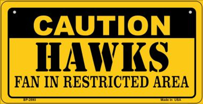 Caution Hawks Fan Area Novelty Metal Bicycle Plate BP-2593