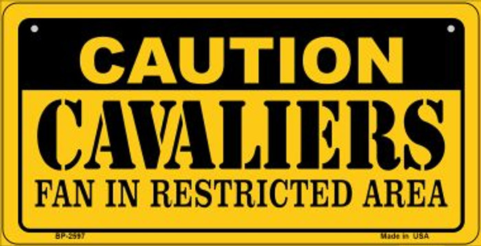 Caution Cavaliers Fan Area Novelty Metal Bicycle Plate BP-2597