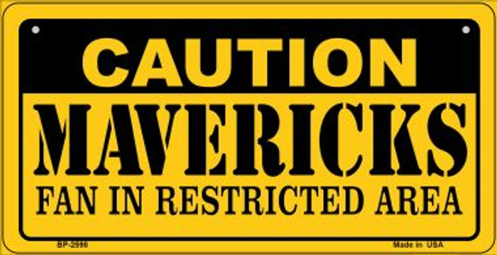 Caution Mavericks Fan Area Novelty Metal Bicycle Plate BP-2598