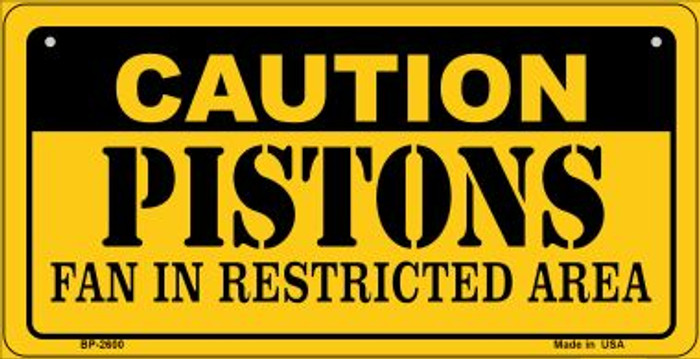 Caution Pistons Fan Area Novelty Metal Bicycle Plate BP-2600