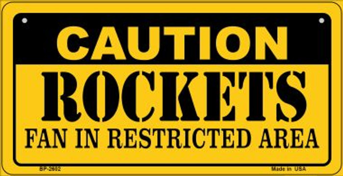 Caution Rockets Fan Area Novelty Metal Bicycle Plate BP-2602