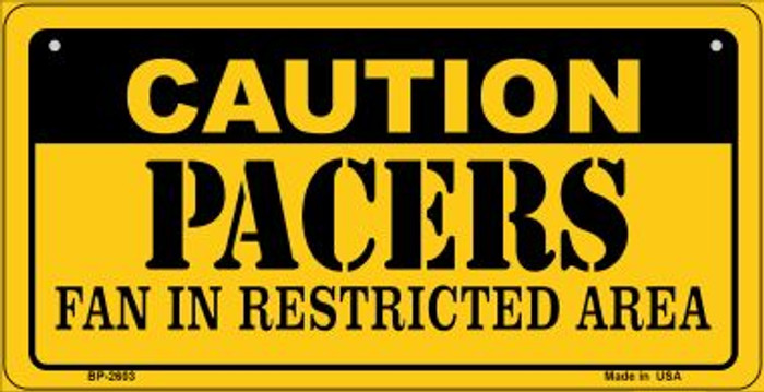 Caution Pacers Fan Area Novelty Metal Bicycle Plate BP-2603