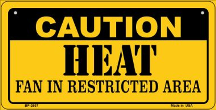 Caution Heat Fan Area Novelty Metal Bicycle Plate BP-2607