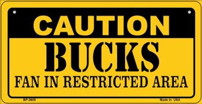 Caution Bucks Fan Area Novelty Metal Bicycle Plate BP-2608