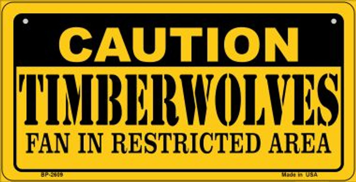 Caution Timberwolves Fan Area Novelty Metal Bicycle Plate BP-2609