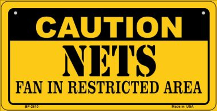 Caution Nets Fan Area Novelty Metal Bicycle Plate BP-2610