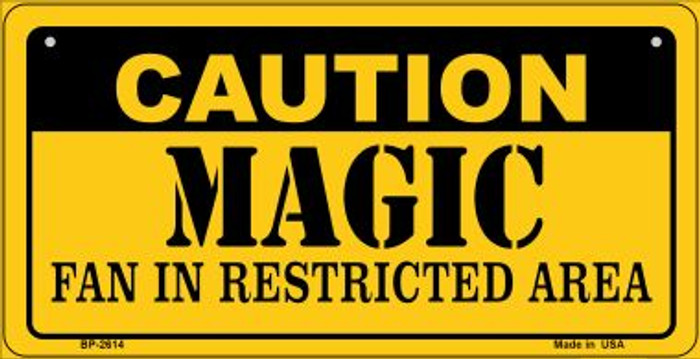 Caution Magic Fan Area Novelty Metal Bicycle Plate BP-2614
