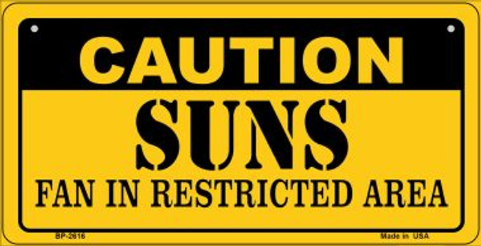 Caution Suns Fan Area Novelty Metal Bicycle Plate BP-2616